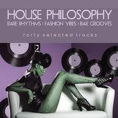 House Philosophy von Various Artists
