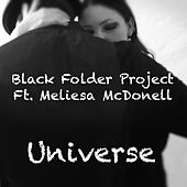 Universe (feat. Meliesa McDonell) by Black Folder Project