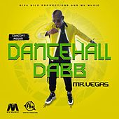 Dancehall Dab - Single by Mr. Vegas
