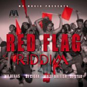 Red Flag Riddim - EP by Various Artists