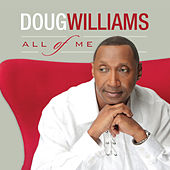 All of Me by Doug Williams