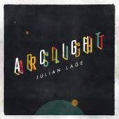 Arclight by Julian Lage