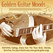 Golden Guitar Moods by John Anthony