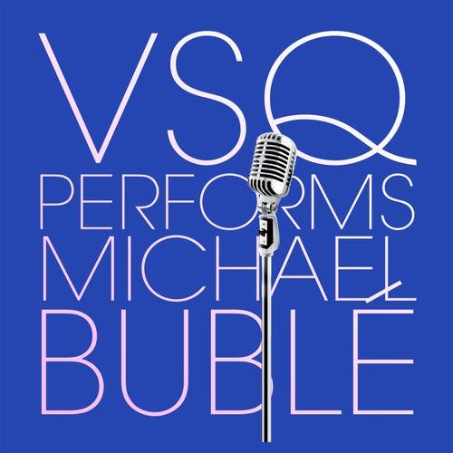 Vitamin String Quartet Tribute to Michael Buble by Vitamin String Quartet
