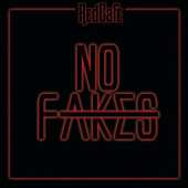 No Fakes by Red Cafe