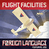 Foreign Language (Remixes) by Flight Facilities