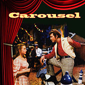 Carousel (Original Motion Picture Soundtrack) by Various Artists