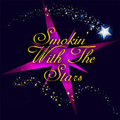 Smokin' With The Stars by Various Artists