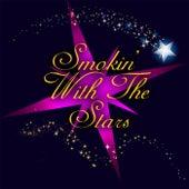 Smokin' With The Stars di Various Artists