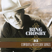25 Cowboy & Western Songs by Various Artists