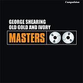 Old Gold and Ivory van George Shearing