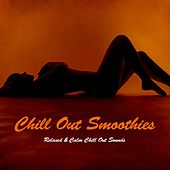 Chill out Smoothies - Relaxed & Calm Chill out Sounds de Various Artists