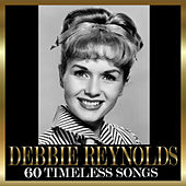 60 Timeless Songs von Debbie Reynolds
