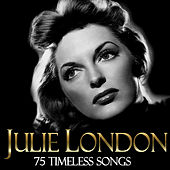 75 Timeless Songs by Julie London