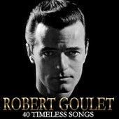 40 Timeless Songs von Robert Goulet