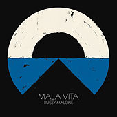 So Far so Good von Malavita