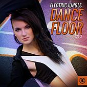 Electric Jungle: Dance Floor, Vol. 2 by Various Artists