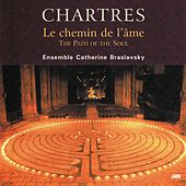 Chartres, the Path of the Soul (Le chemin de l'âme) von Various Artists