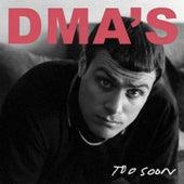 Too Soon van DMA's
