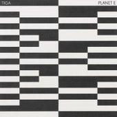 Planet E by Tiga
