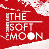 Desertion (Phase Fatale Remix) by The Soft Moon