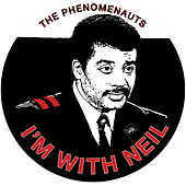 I'm with Neil by The Phenomenauts