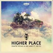 Higher Place (Special Remixes) de Dimitri Vegas & Like Mike
