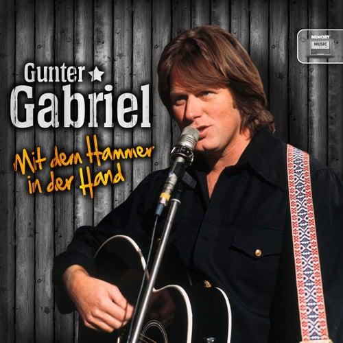 Mit dem Hammer in der Hand by Gunter Gabriel