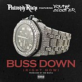 Buss Down (feat. Young Scooter) - Single von Philthy Rich