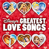 Disney's Greatest Love Songs by Various Artists