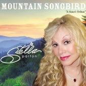 Mountain Songbird by Stella Parton