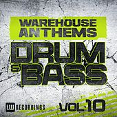 Warehouse Anthems: Drum & Bass, Vol. 10 - EP de Various Artists
