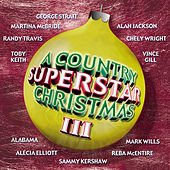 A Country Superstar Christmas 3 by Various Artists