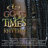 Da Good Times Rhythm by Various Artists