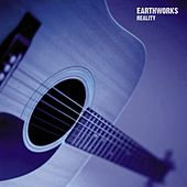 Reality by Earthworks