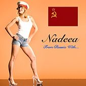 From Russia With by Nadeea