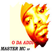 MASTER MC ep by O Da Addic