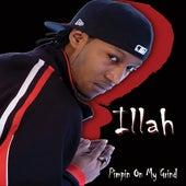 Pimpin' On My Grind von Illah
