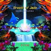 Breath Of Jade by Osamu Kitajima