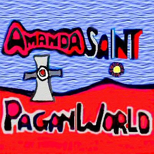 Pagan World by Amanda Saint