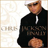 Finally by Chris Jackson