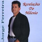 Revelacoes Do Milenio by Jorge Ferreira