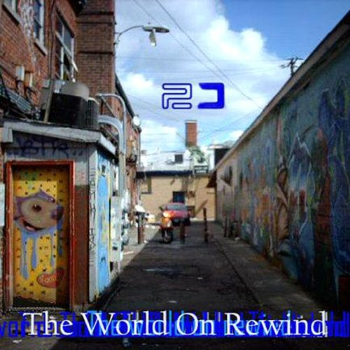The World On Rewind by Two O'Clock Twilight
