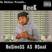 Business As Usual Mixtape Vol. 1 by Reek