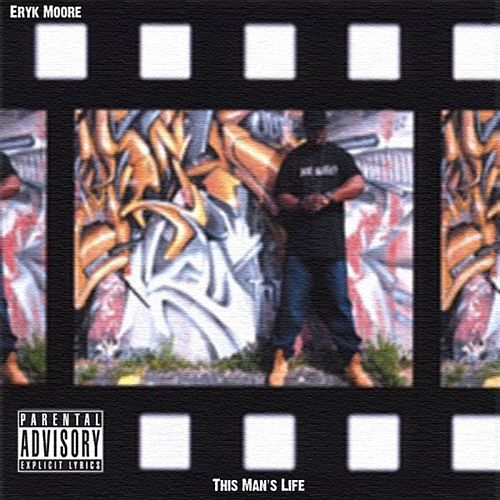 This Man's Life by Eryk Moore