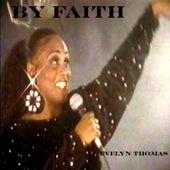By Faith de Evelyn Thomas