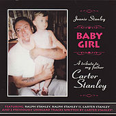 Baby Girl: A Tribute To Carter Stanley by Various Artists
