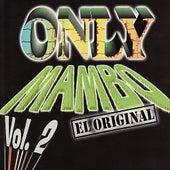 Only Mambo Vol. 2 El Original de Various Artists