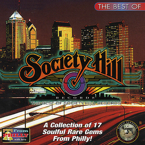 The Best Of Society Hill Records by Various Artists