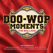 Doo Wop Moments by Various Artists